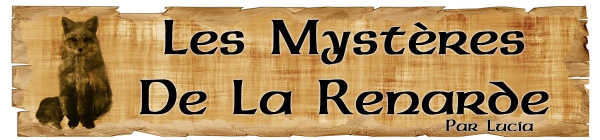 Les Mystères De La Renarde ©